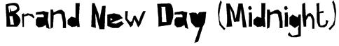 Brand New Day (Midnight) Font