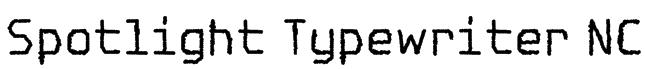Spotlight Typewriter NC Font