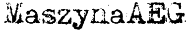 MaszynaAEG Font