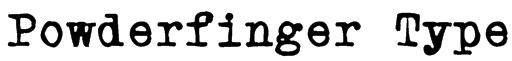 Powderfinger Type Font
