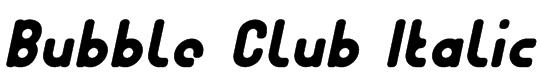 Bubble Club Italic Font