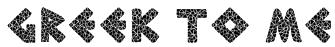 greek to me Font