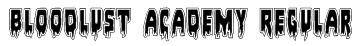 Bloodlust Academy Regular Font