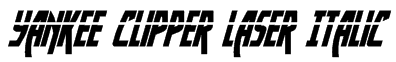 Yankee Clipper Laser Italic Font