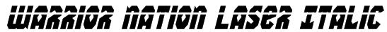 Warrior Nation Laser Italic Font