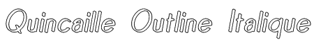 Quincaille Outline Italique Font