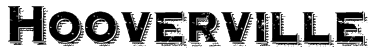 Hooverville Font