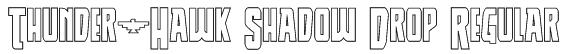 Thunder-Hawk Shadow Drop Regular Font