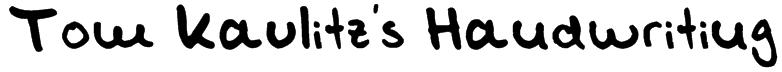 Tom Kaulitz's Handwriting Font