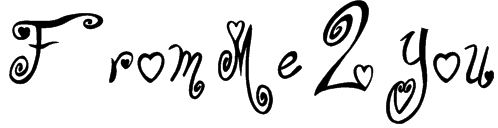 From Me 2 You Font