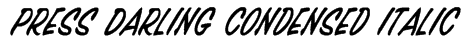Press Darling Condensed Italic Font