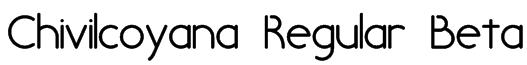 Chivilcoyana Regular Beta Font