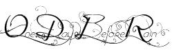 OneDayBeforeRain Font