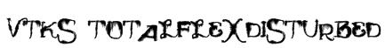 Vtks TotalFlexDisturbed Font