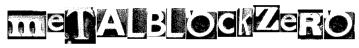 MetalBlockZero Font