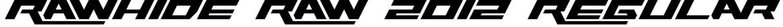 Rawhide Raw 2012 Regular Font