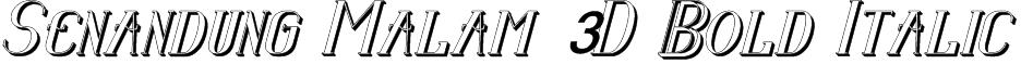 Senandung Malam 3D Bold Italic Font