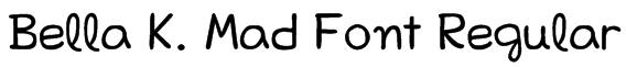 Bella K. Mad Font Regular Font