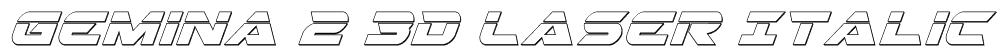 Gemina 2 3D Laser Italic Font