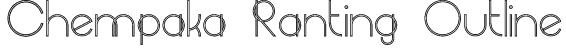 Chempaka Ranting Outline Font