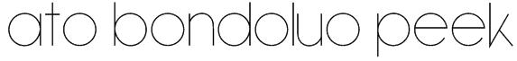 ATO Bondoluo Peek Font