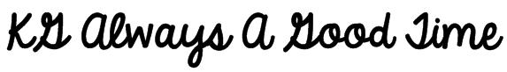 KG Always A Good Time Font