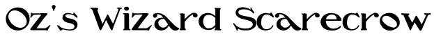 Oz's Wizard Scarecrow Font