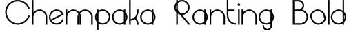 Chempaka Ranting Bold Font