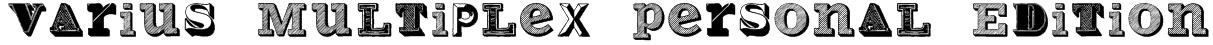 Varius Multiplex Personal Edition Font