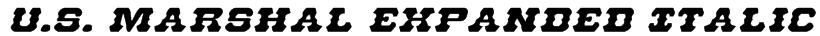 U.S. Marshal Expanded Italic Font