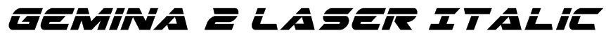 Gemina 2 Laser Italic Font