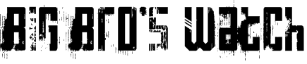Big Bro's Watch Font