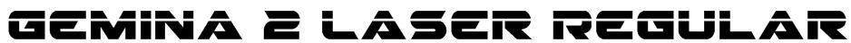 Gemina 2 Laser Regular Font