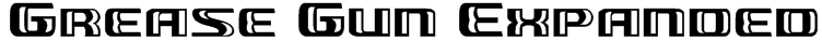 Grease Gun Expanded Font