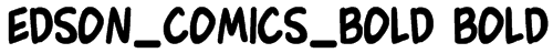 Edson_Comics_Bold Bold Font