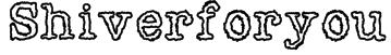Shiverforyou Font