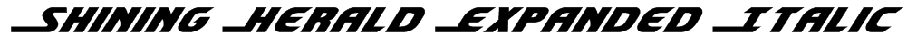 Shining Herald Expanded Italic Font