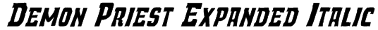 Demon Priest Expanded Italic Font