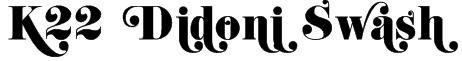 K22 Didoni Swash Font
