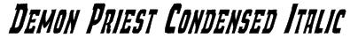Demon Priest Condensed Italic Font