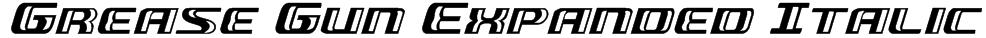 Grease Gun Expanded Italic Font