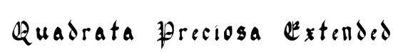 Quadrata Preciosa Extended Font