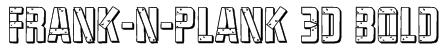 Frank-n-Plank 3D Bold Font