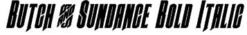 Butch & Sundance Bold Italic Font