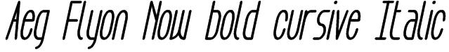 Aeg Flyon Now bold cursive Italic Font