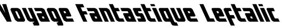 Voyage Fantastique Leftalic Font