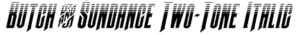 Butch & Sundance Two-Tone Italic Font