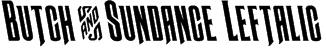 Butch & Sundance Leftalic Font