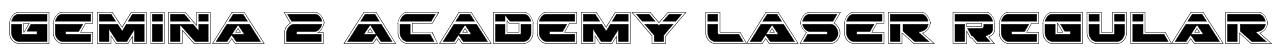 Gemina 2 Academy Laser Regular Font