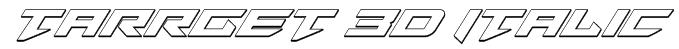 Tarrget 3D Italic Font
